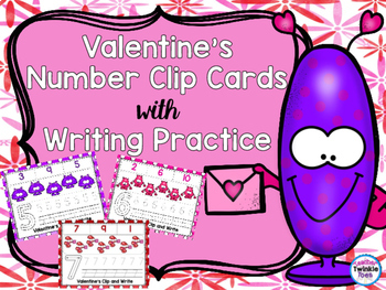 *VALENTINE FREEBIE* Number Clips and Writing Practice