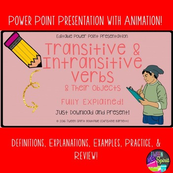 Verbs Transitive/Intransitive & Objects: Presentation and
