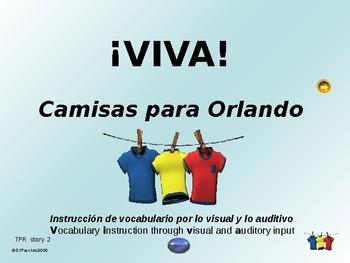 ¡VIVA! Story 2 - Comprehensible Input - Camisas para Orlando - Spanish 1