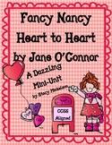 ~Valentine's Day~  Fancy Nancy: Heart to Heart Mini-Unit