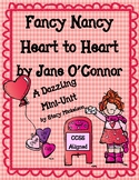 ~Valentine's Day~  Fancy Nancy: Heart to Heart Mini-Unit