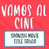 ¡Vamos al Cine! Spanish Movie Title Trivia