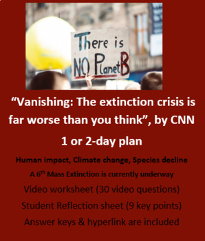 """Vanishing"" A 6th Mass Extinction is Underway video & reflection worksheets"