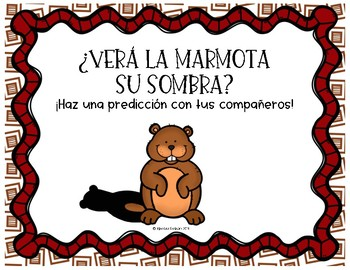 ¿Verá la marmota su sombra? (Will the Groundhog see its shadow?)