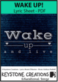 'WAKE UP!' (Grades K-7)~Lyrics: Choices, Gratitude, Kindne