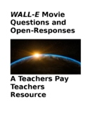 """""""WALL-E"""" Movie Questions and Open-Responses"""