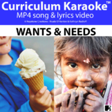 'WANTS & NEEDS' (Grades 3-7) ~ Curriculum Song Video l Dis