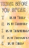 [WATERCOLOR POSTER] THINK BEFORE YOU SPEAK