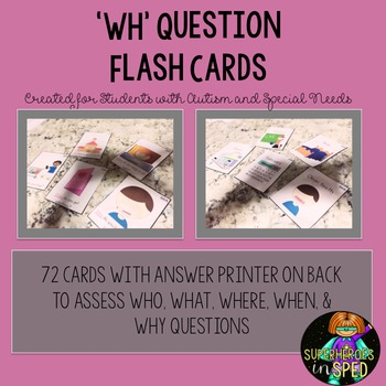 """WH"" Flash Cards for Special Education and Students with Special Needs"
