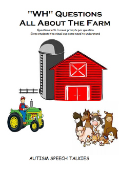 """""""WH"""" Questions: All About The Farm (Visual, Adapted, Autism)"""