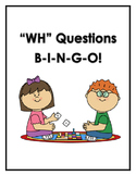 """WH"" Questions BINGO"