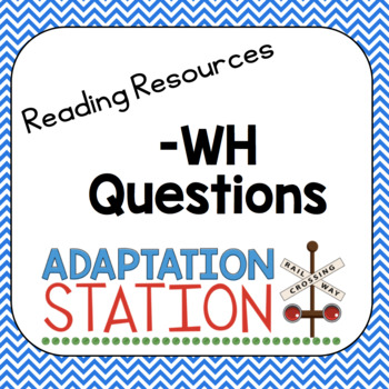 WH Questions Adapted Unit