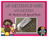 'WH' Questions: WHO questions (for students with special needs)