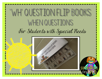 'WH' Questions: When Questions- For Students with Special Needs