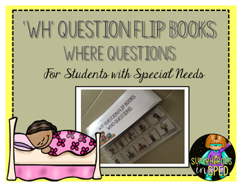'WH' Questions: Where Questions- For Students with Special Needs