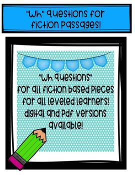 """WH"" Questions for Fiction Passages- Digital and Paper Product!"