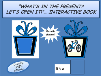 """""""WHAT'S IN THE PRESENT?  LET'S OPEN IT!""""  INTERACTIVE BOOK"""