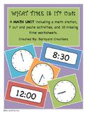 """WHAT TIME IS IT?"" Math Unit (Clocks/Telling Time Math Unit)"