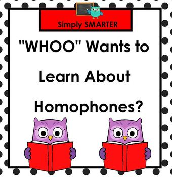 """WHOO"" Wants to Learn About Homophones?:  SMARTBOARD Activities"