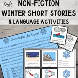 {WINTER} Non-Fiction Short Stories + Language Activities!