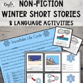{WINTER} Non-Fiction Short Stories + Language Activities!