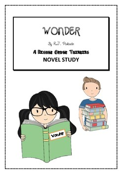 """WONDER"" by R.J. Palacio HIGHER ORDER THINKING NOVEL STUDY- NEW PRODUCT!!"