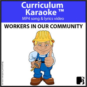 'WORKERS IN OUR COMMUNITY' ~ MP4 Curriculum Karaoke™ READ, SING, LEARN