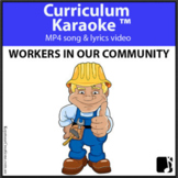 'WORKERS IN OUR COMMUNITY' ~ MP4 Curriculum Karaoke™ READ,
