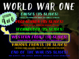 WORLD WAR ONE (PART 4 WESTERN FRONT) rich visual engaging w graphic organizer