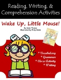 """Wake Up, Little Mouse!"" Activities for Reading, Writing, and Comprehension"