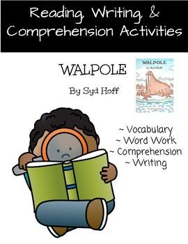 """Walpole"" Activities for Reading, Writing, & Comprehension."