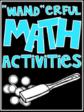 """Wand""erful Math Activities"
