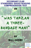 """Was Tarzan a Three-Bandage Man?"" by Bill Cosby Multiple-Choice Reading Test"