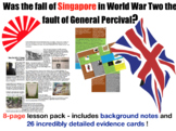 The fall of Singapore - 8-page full lesson (notes, card sort)