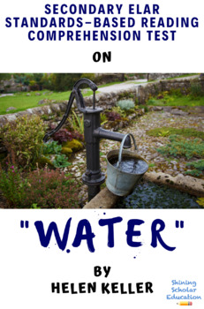 """""""Water"""" by Helen Keller Multiple-Choice Reading Comprehension Quiz/Test"""