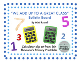 """We Add Up To A Great Class"" Calculator Back to School Edi"