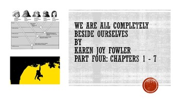 'We Are All Completely Beside Ourselves' by Karen Joy Fowler: Part Four