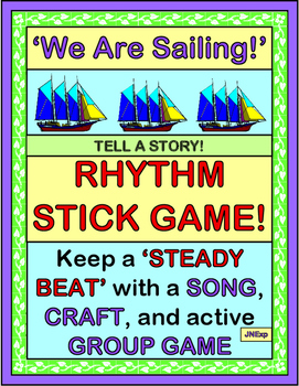 """""""We Are Sailing!"""" -- Tell a Story with a Rhythm Stick Grou"""