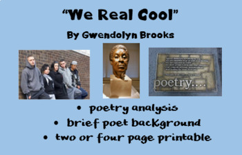 """We Real Cool"" Gwendolyn Brooks; Printables; 1 lesson or 4 mini lessons"