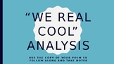 """We Real Cool"" Poem Analysis PowerPoint"
