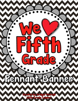 """We love fifth grade"" banner and bunting in red, white, bl"