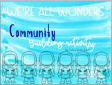 """""""We're All Wonders"""""""