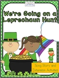 """""""We're Going on a Leprechaun Hunt"""" St. Patrick's Day Story"""
