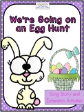 """""""We're Going on an Egg Hunt"""" Story and Extension Activities"""