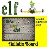 """We've been elfed"" elf bulletin board Holidays Christmas on the shelf"
