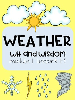 'Weather' (Wit and Wisdom Grade 2 Module 1 Lessons 1-3)