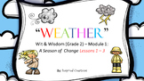 """Weather"" (Wit & Wisdom Grade 2 Module 1 Lessons 1 - 3)"