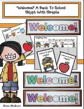 """Welcome!""  Back To School Glyph & Graphs"