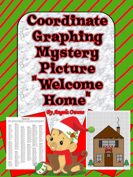 """""""Welcome Home"""" Christmas Coordinate Graphing Mystery Picture"""