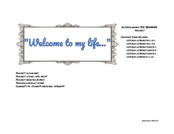"""""""Welcome to My Life..."""" Autobiography Project"""